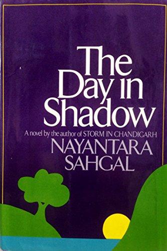 The Day in Shadow: Nayantara Sahgal
