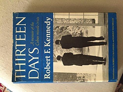 9780393085778: Thirteen Days: A Memoir of the Cuban Missile Crisis.