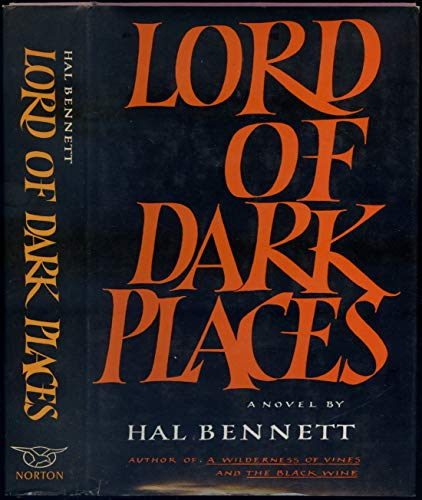 Lord of dark places: Bennett, Hal