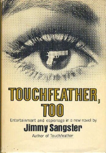 Touchfeather, Too: Sangster, Jimmy