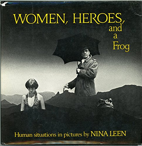 9780393086133: Title: Women heroes and a frog Photos by the author