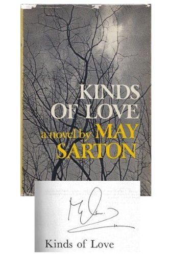 Kinds of Love, a novel: Sarton, May
