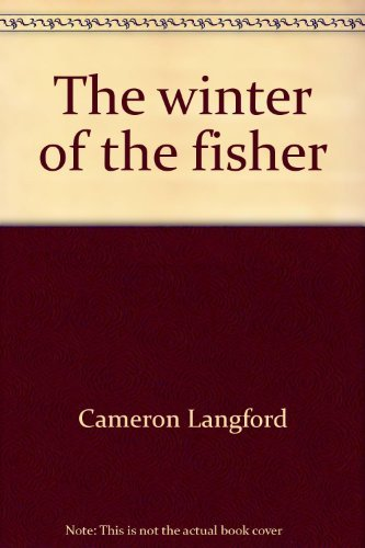 9780393086324: The winter of the fisher