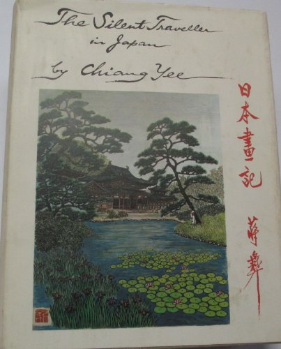 The Silent Traveller in Japan: Chiang Yee