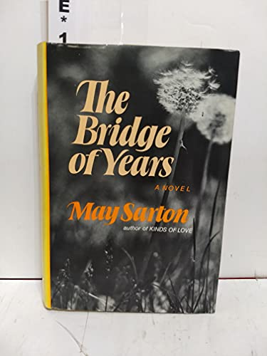 9780393086522: Sarton Bridge of Years
