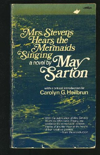 9780393086959: Sarton: Mrs Stevens Hears the Mermaids Singing (Cloth)