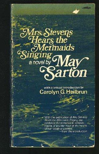 9780393086959: Sarton: Mrs Stevens Hears the Mermaids Singing (Cloth)