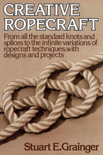 9780393087468: Creative Ropecraft