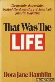 That Was the Life: Hamblin, Dora Jane