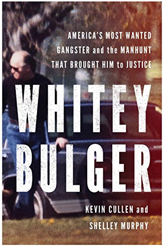 9780393087727: Whitey Bulger: America's Most Wanted Gangster and the Manhunt That Brought Him to Justice