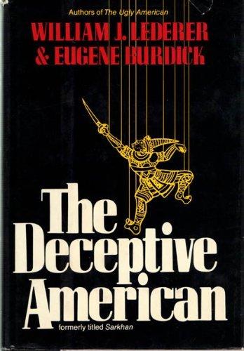 9780393088021: The Deceptive American
