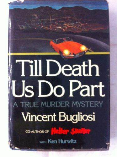 9780393088212: Till Death Us Do Part: A True Murder Mystery