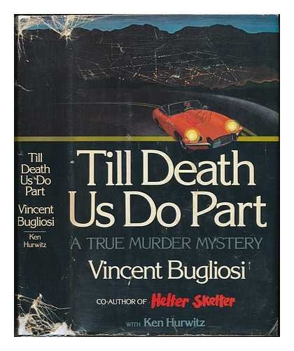 9780393088212: Till Death Us Do Part: A True Murder Mystery