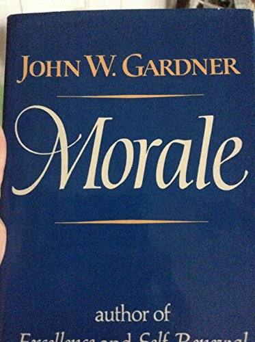 Morale: Gardner, John W.