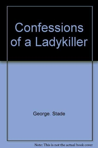 9780393088373: Confessions of a lady-killer