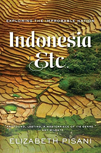 9780393088588: Indonesia, Etc.: Exploring the Improbable Nation