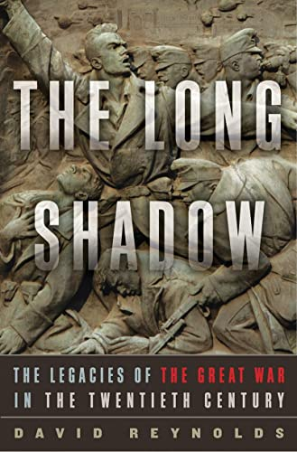 9780393088632: The Long Shadow: The Legacies of the Great War in the Twentieth Century