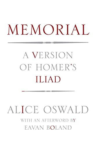 9780393088670: Memorial: A Version of Homer's Iliad