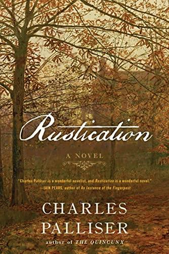 9780393088724: Rustication: A Novel