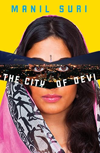 The City of Devi (Signed First Edition): Manil Suri