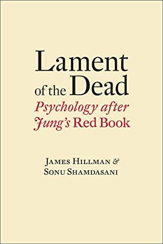 9780393088946: Lament of the Dead: Psychology After Jung's Red Book