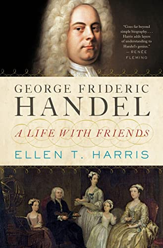9780393088953: George Frideric Handel: A Life With Friends