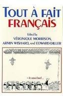 9780393090055: Tout a Fait Francais