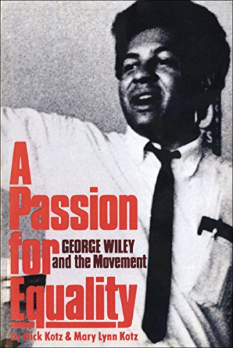 9780393090062: A Passion for Equality: George Wiley and the Movement