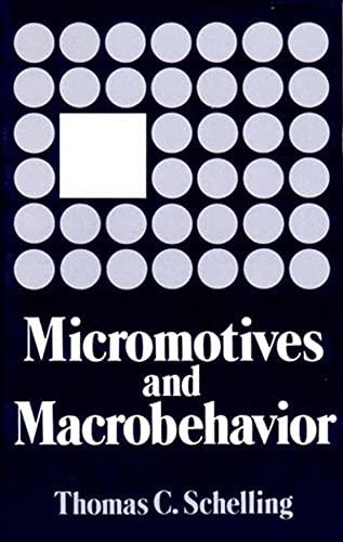 9780393090093: Micromotives and Macrobehavior