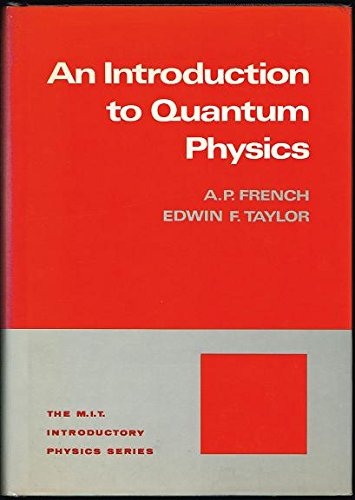9780393090154: An Introduction to Quantum Physics (The M.I.T. introductory physics series)