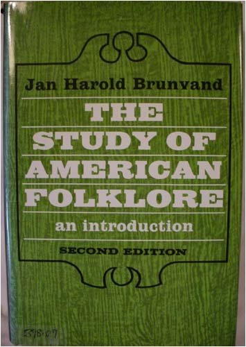 9780393090482: Study of American Folklore: An Introduction