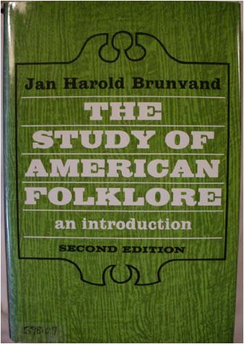 9780393090482: The Study of American Folklore: An Introduction