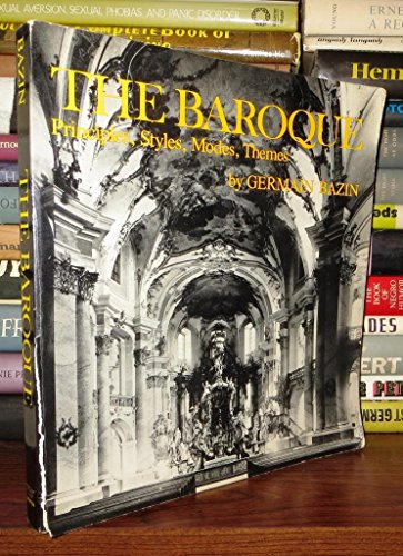 The Baroque: Principles, Styles, Modes, Themes: Bazin, Germain