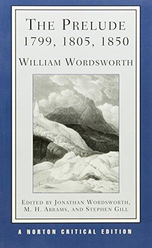 9780393090710: The Prelude: 1799, 1805, 1850 (Norton Critical Editions)