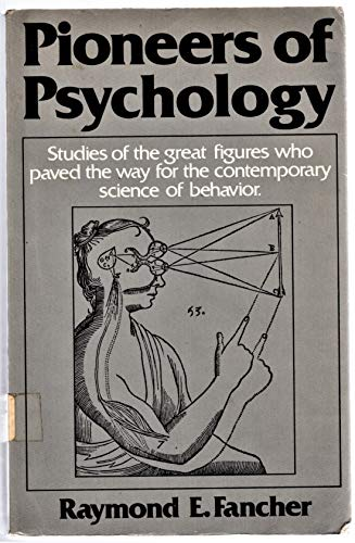 9780393090826: Pioneers of Psychology