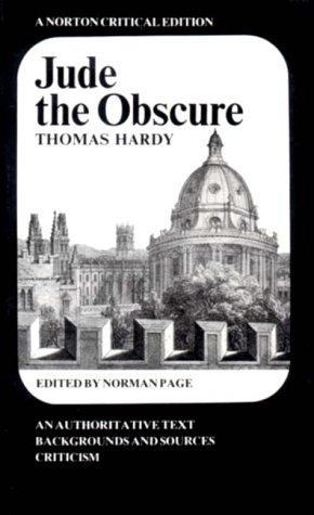 Jude the Obscure (Norton Critical Editions): Thomas Hardy