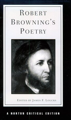 9780393090925: Robert Browning's Poetry (Norton Critical Edition)