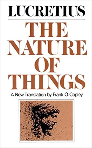 The Nature of Things: Titus Lucretius Carus