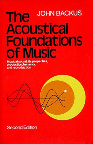 9780393090963: The Acoustical Foundations of Music