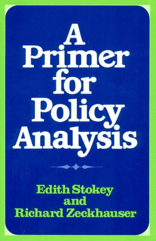A Primer for Policy Analysis: Stokey; Zeckhauser