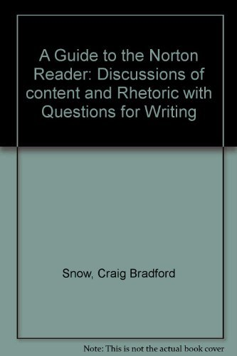 9780393091281: A Guide to the Norton Reader: Discussions of content and Rhetoric with Questions for Writing