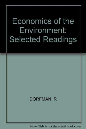 9780393091373: Economics of the Environment: Selected Readings