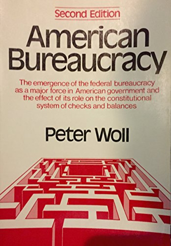 Woll American Bureaucracy: P WOLL