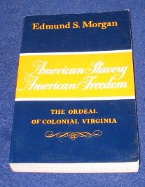 9780393091564: American Slavery-American Freedom: The Ordeal of Colonial Virginia
