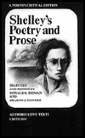 Shelley's Poetry and Prose: Authoritative Texts, Criticism: Percy Bysshe Shelley