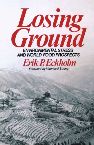 9780393091670: Losing Ground (Environmental Stress and World Food Prospects)