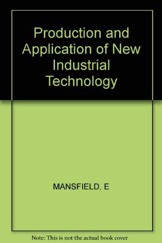 9780393091687: The Production and Application of New Industrial Technology