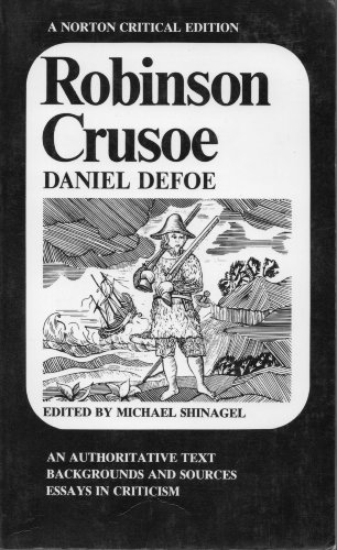 Norton critical editions: robinson crusoe 0 by michael shinagel.