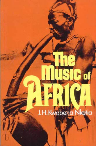 The Music of Africa: J. H. Kwabeha
