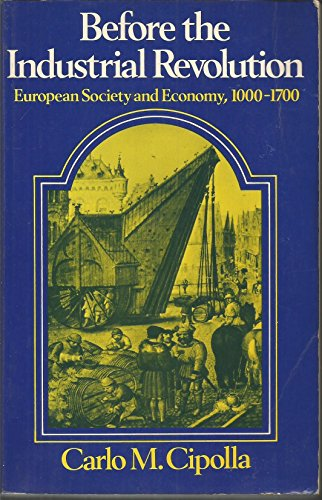 9780393092554: Before the Industrial Revolution: European Society and Economy, 1000-1700 (English and Italian Edition)